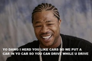 https://pedalmikester.files.wordpress.com/2010/07/yo_dawg_xzibit.jpg?w=300